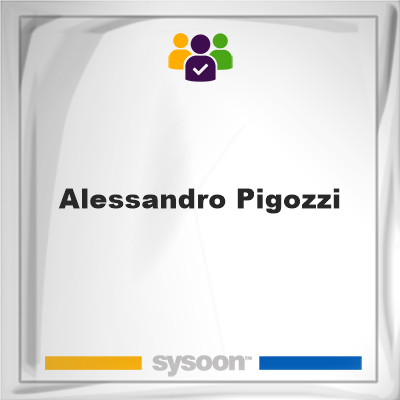Alessandro Pigozzi, Alessandro Pigozzi, member