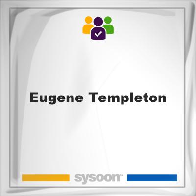 Eugene Templeton, Eugene Templeton, member