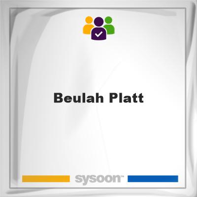 Beulah Platt, Beulah Platt, member