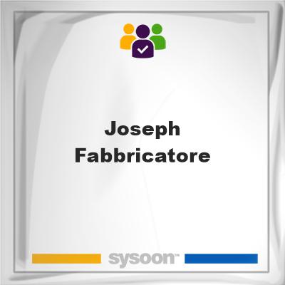 Joseph Fabbricatore, Joseph Fabbricatore, member