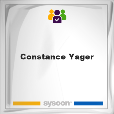 Constance Yager, Constance Yager, member