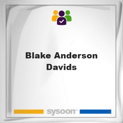 Blake Anderson Davids, Blake Anderson Davids, member