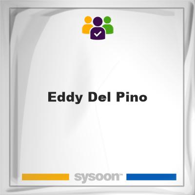 Eddy Del-Pino, Eddy Del-Pino, member
