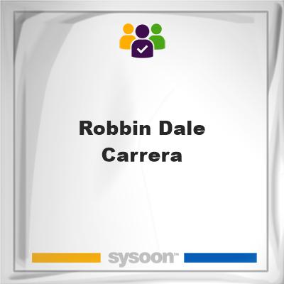 Robbin Dale Carrera, Robbin Dale Carrera, member